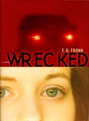 a reflection on the book wrecked by er frank Wrecked by er frank  get weekly book recommendations:   smacks rather more of problem-novel than purely literary effort.